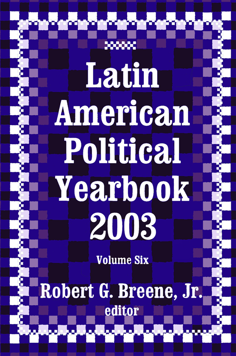 Latin American Political Yearbook: 2003, 1st Edition (Hardback) book cover