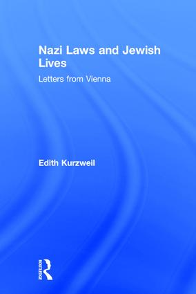 Nazi Laws and Jewish Lives: Letters from Vienna, 1st Edition (Paperback) book cover