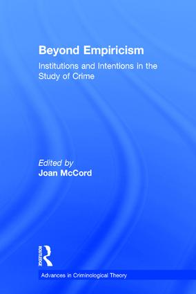 Beyond Empiricism: Institutions and Intentions in the Study of Crime book cover