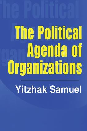 The Political Agenda of Organizations: 1st Edition (Hardback) book cover