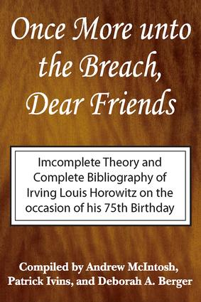 Once More Unto the Breach, Dear Friends: Incomplete Theory and Complete Bibliography, 1st Edition (Paperback) book cover