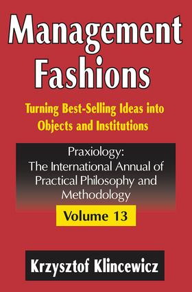 Management Fashions: Turning Bestselling Ideas into Objects and Institutions book cover