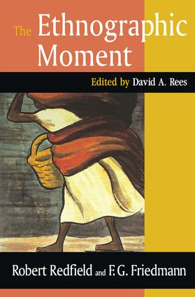 The Ethnographic Moment: 1st Edition (Hardback) book cover