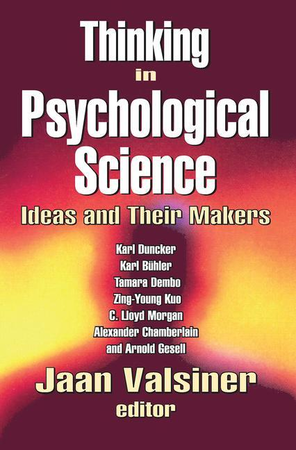 Thinking in Psychological Science: Ideas and Their Makers, 1st Edition (Hardback) book cover