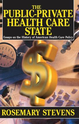 The Public-Private Health Care State