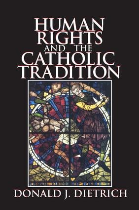 Human Rights and the Catholic Tradition: 1st Edition (Hardback) book cover