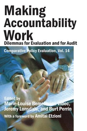 Making Accountability Work: Dilemmas for Evaluation and for Audit book cover