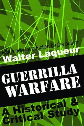 Guerrilla Warfare: A Historical and Critical Study, 1st Edition (Paperback) book cover