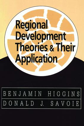 Regional Development Theories and Their Application: 1st Edition (Paperback) book cover