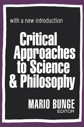 Critical Approaches to Science and Philosophy: 1st Edition (Paperback) book cover