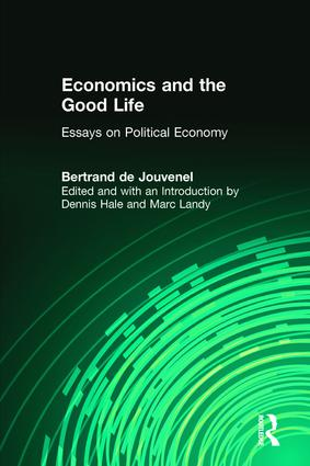 Economics and the Good Life: 1st Edition (Paperback) book cover