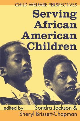 Serving African American Children: 1st Edition (Paperback) book cover