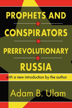 Prophets and Conspirators in Prerevolutionary Russia: 1st Edition (Paperback) book cover