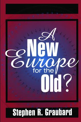 A New Europe for the Old?: 1st Edition (Paperback) book cover