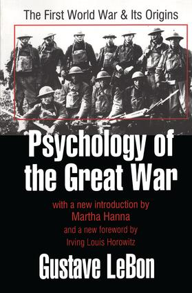 Psychology of the Great War: The First World War and Its Origins, 1st Edition (Paperback) book cover