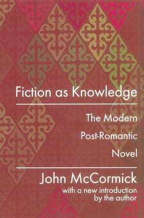 Fiction as Knowledge: Modern Post-romantic Novel, 1st Edition (Paperback) book cover