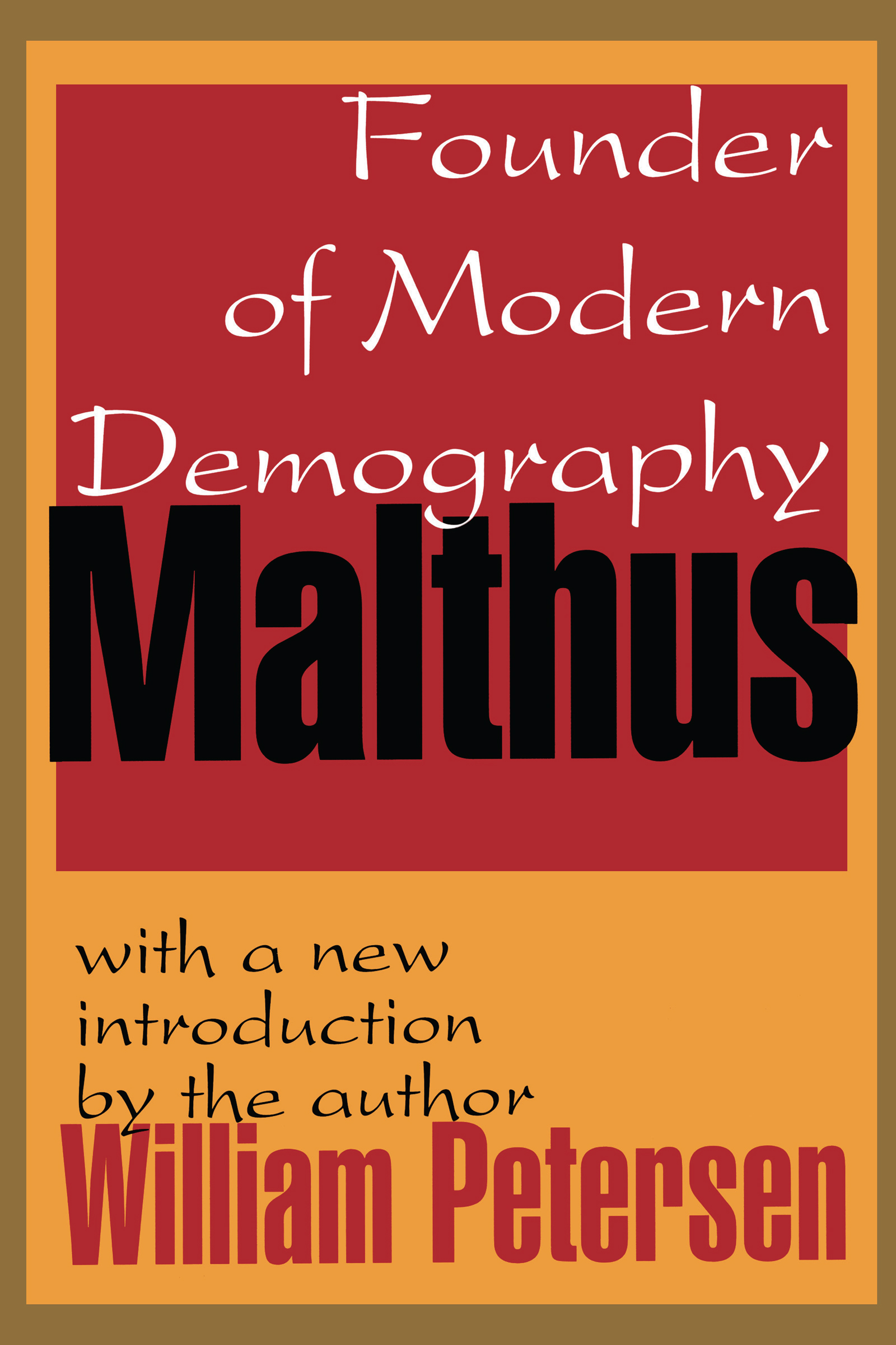 Malthus: Founder of Modern Demography, 1st Edition (Paperback) book cover