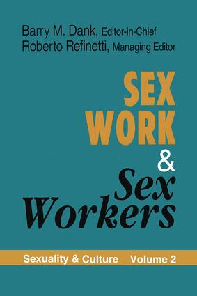 Sex Work and Sex Workers: 1st Edition (Paperback) book cover