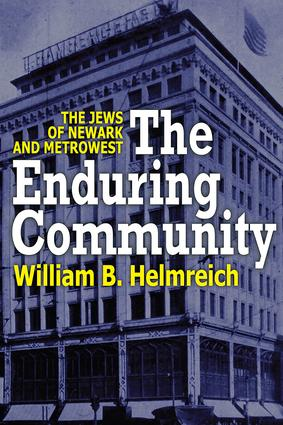 The Enduring Community: The Jews of Newark and MetroWest, 1st Edition (Paperback) book cover