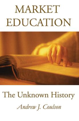 Market Education: The Unknown History, 1st Edition (Paperback) book cover