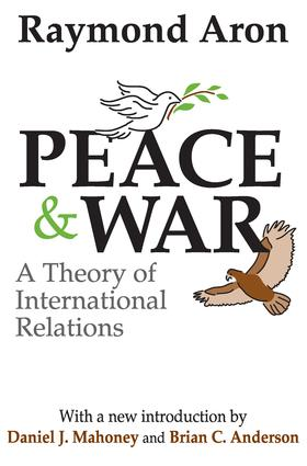 Peace and War: A Theory of International Relations, 1st Edition (Paperback) book cover