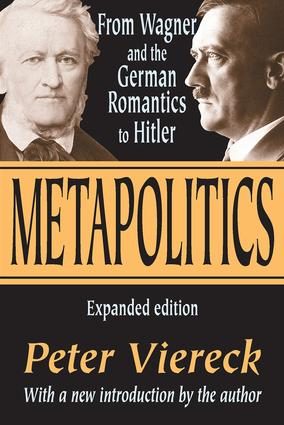 Metapolitics: From Wagner and the German Romantics to Hitler, 2nd Edition (Paperback) book cover