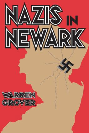 Nazis in Newark: 1st Edition (Hardback) book cover