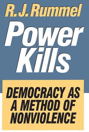 Power Kills: Democracy as a Method of Nonviolence, 1st Edition (Paperback) book cover