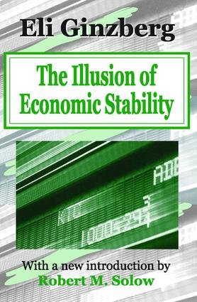 The Illusion of Economic Stability