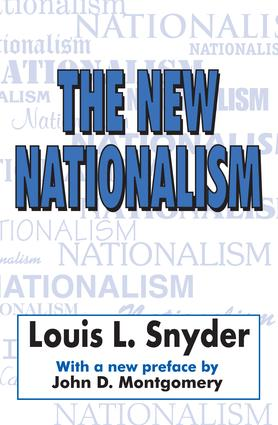 The New Nationalism: 1st Edition (Paperback) book cover