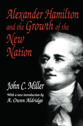 Alexander Hamilton and the Growth of the New Nation: 1st Edition (Paperback) book cover