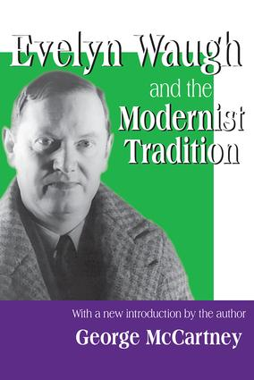 Evelyn Waugh and the Modernist Tradition: 1st Edition (Paperback) book cover