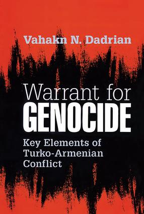Warrant for Genocide: Key Elements of Turko-Armenian Conflict, 1st Edition (Paperback) book cover