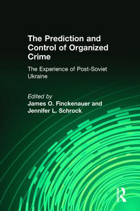 The Prediction and Control of Organized Crime