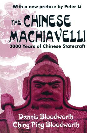 The Chinese Machiavelli: 3000 Years of Chinese Statecraft, 2nd Edition (Paperback) book cover