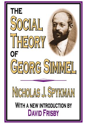 The Social Theory of Georg Simmel: 1st Edition (Paperback) book cover