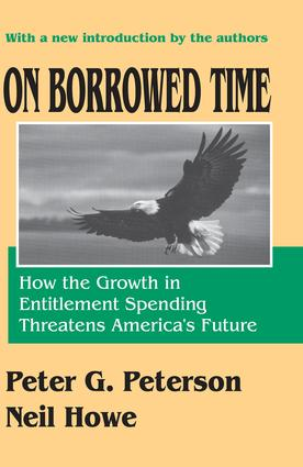 On Borrowed Time: How the Growth in Entitlement Spending Threatens America's Future, 1st Edition (Paperback) book cover