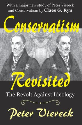 Conservatism Revisited: The Revolt Against Ideology, 1st Edition (Paperback) book cover