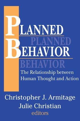Planned Behavior: The Relationship between Human Thought and Action, 1st Edition (Paperback) book cover