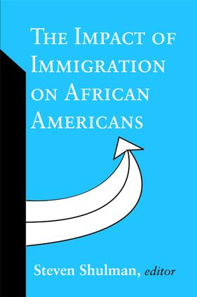 The Impact of Immigration on African Americans: 1st Edition (Paperback) book cover