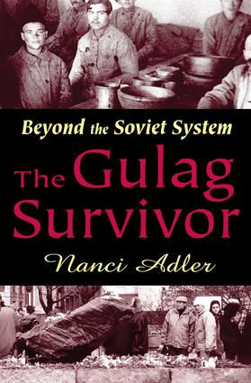 The Gulag Survivor: Beyond the Soviet System, 1st Edition (Paperback) book cover