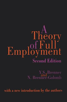 A Theory of Full Employment: 1st Edition (Paperback) book cover