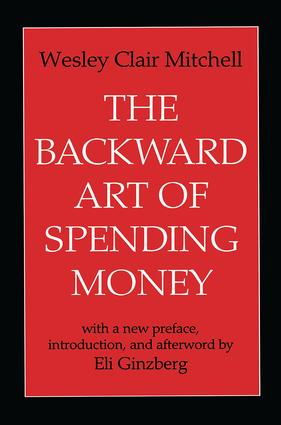 The Backward Art of Spending Money: 1st Edition (Paperback) book cover