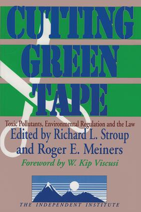 Cutting Green Tape: Pollutants, Environmental Regulation and the Law, 1st Edition (Paperback) book cover