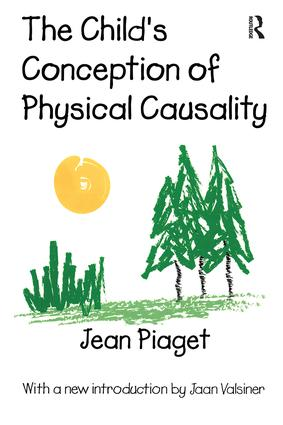 The Child's Conception of Physical Causality: 1st Edition (Paperback) book cover