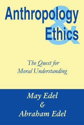 Anthropology and Ethics: 1st Edition (Paperback) book cover