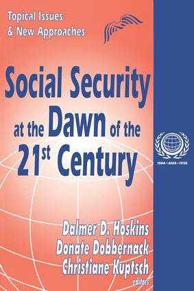 Social Security at the Dawn of the 21st Century: Topical Issues and New Approaches book cover