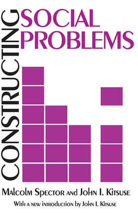 Constructing Social Problems: 1st Edition (Paperback) book cover