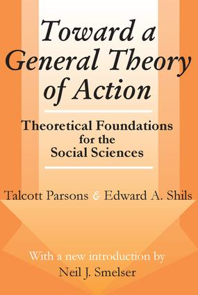 Toward a General Theory of Action: Theoretical Foundations for the Social Sciences, 1st Edition (Paperback) book cover