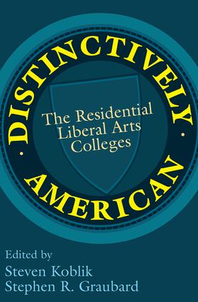 Distinctively American: The Residential Liberal Arts Colleges, 1st Edition (Paperback) book cover